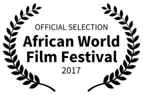 OFFICIAL SELECTION - African World Film Festival - 2017